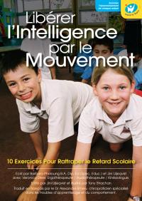 Libérer l'Intelligence par le mouvement